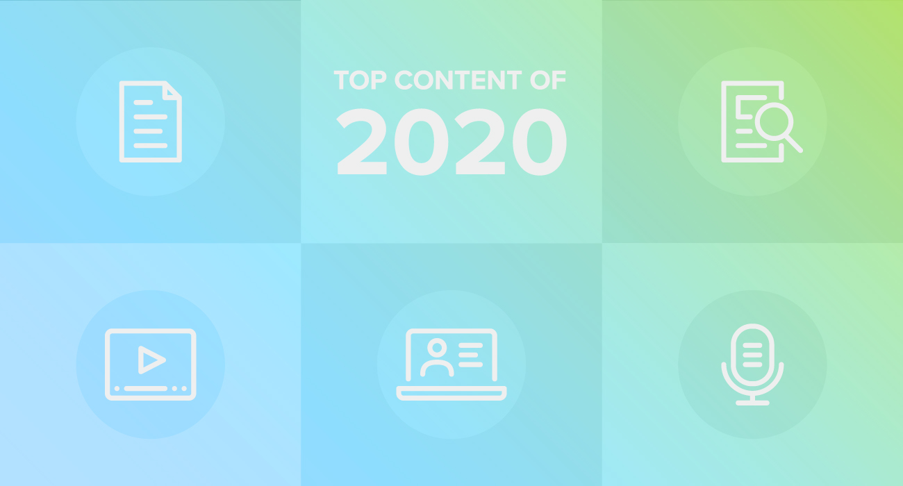 Summing Up 2020 with Our Top Content of the Year