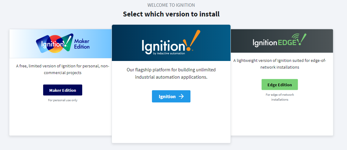 Ignition Edition Selection