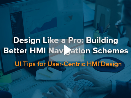 Design Like a Pro: Building Better HMI Navigation Schemes