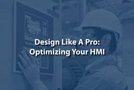 Design Like A Pro: Optimizing Your HMI