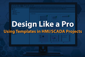 Design Like a Pro: Using Templates in HMI/SCADA Projects
