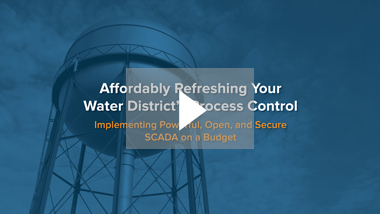 Affordably Refreshing Your Water District's Process Control