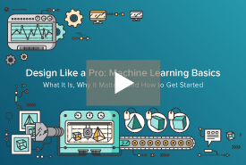 Design Like a Pro: Machine Learning Basics