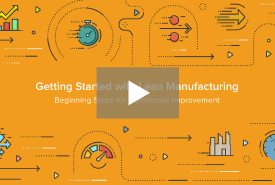 Getting Started with Lean Manufacturing