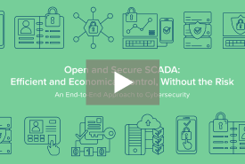 Open and Secure SCADA: Efficient and Economical Control, Without the Risk